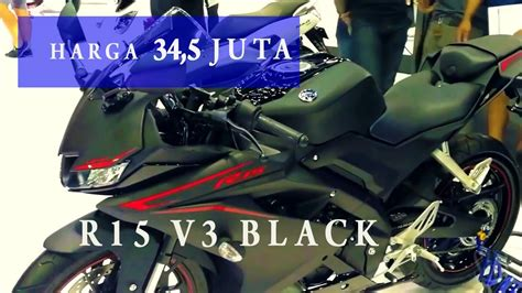 Yamaha All New R15 Matte Black all new yamaha r15 v3 2017 black