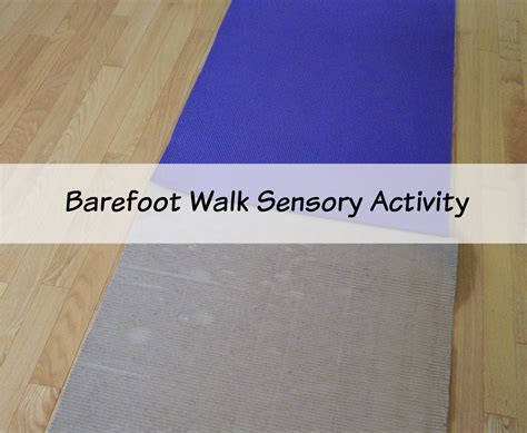 Barefoot Walk Sensory Play Preschool Activity » Preschool