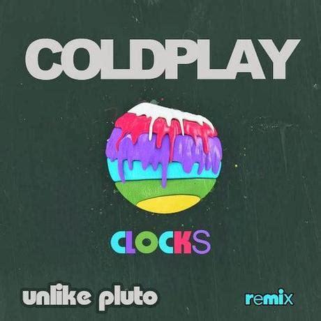 coldplay remix coldplay quot clocks quot unlike pluto remix paperblog