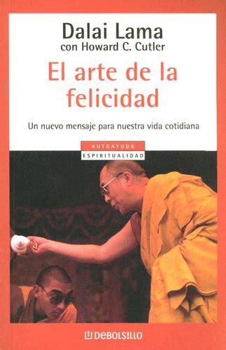 el arte de la felicidad the art of happiness spanish edition ebook el arte de la felicidad the art of happiness