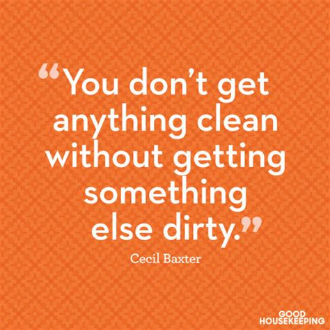 11 quotes about cleaning and organizing how you feel about cleaning