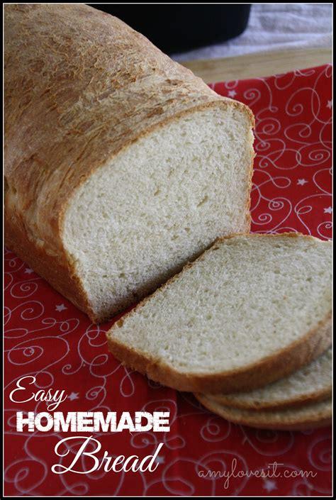 Handmade Bread Recipes - easy bread