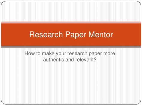 How To Make Research Paper Presentation - presentation 1 research paper mentor