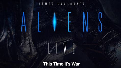 cameron s aliens with a live score coming to