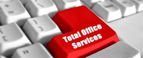 Office Services total office services always ready to help