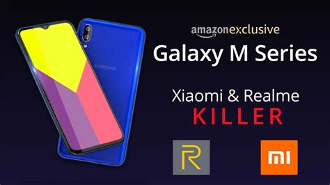 samsung m series samsung galaxy m series m10 m20 m30 xiaomi realme killer