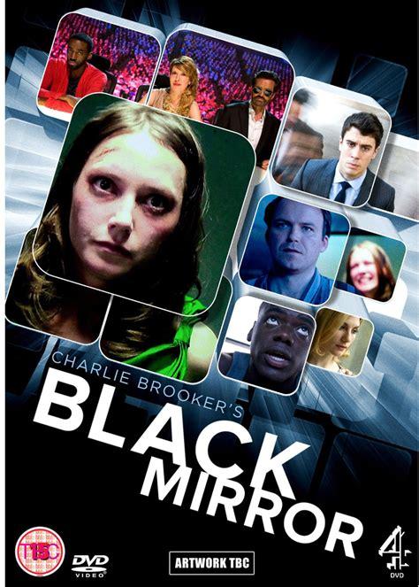black mirror movies black mirror oglinda neagră 2011 film serial