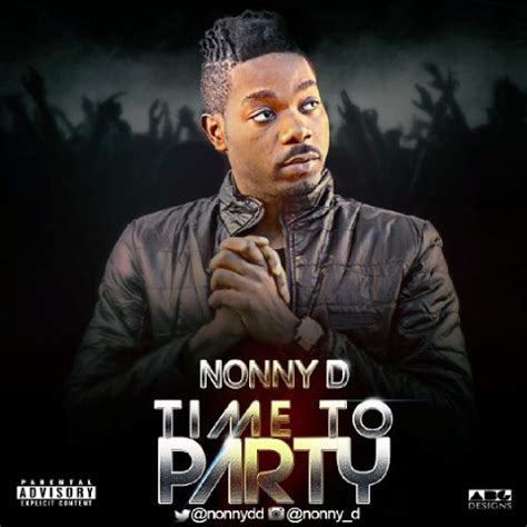 download mp3 dj nonny new music nonny d time to party jaguda com