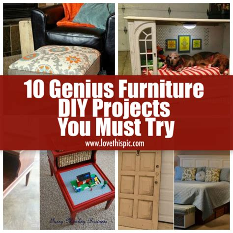 diy projects to try 10 genius furniture diy projects you must try