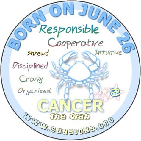 born june characteristics june 26 birthday horoscope personality sun signs