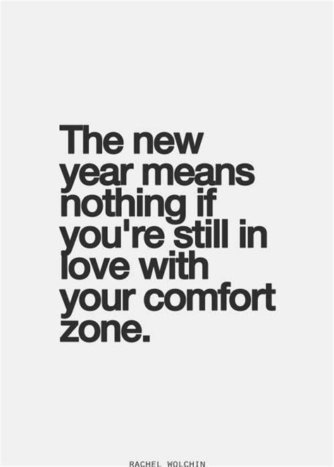 comfort zones quotes step out of your comfort zone quotes quotesgram
