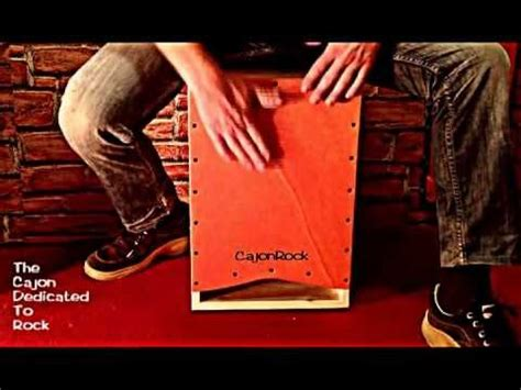 cajon rock cajon rock youtube