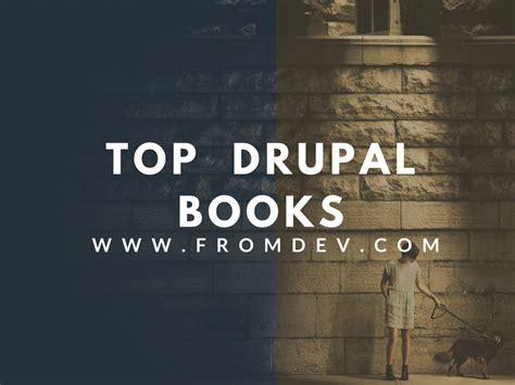 best drupal 10 best drupal books fromdev