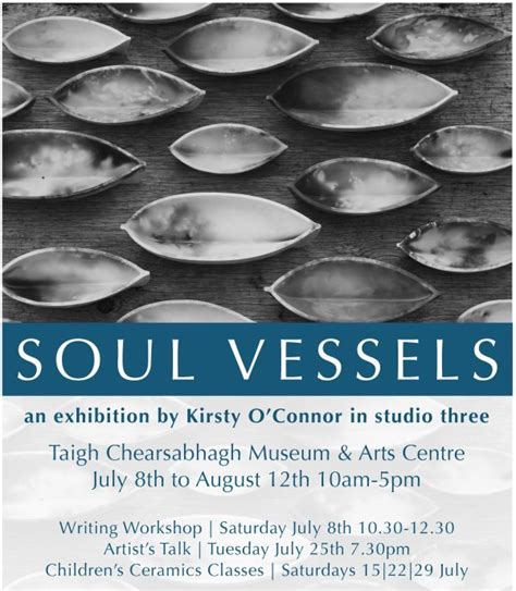 soul boat august 2017 soul vessels kirsty o connor taigh chearsabhagh museum