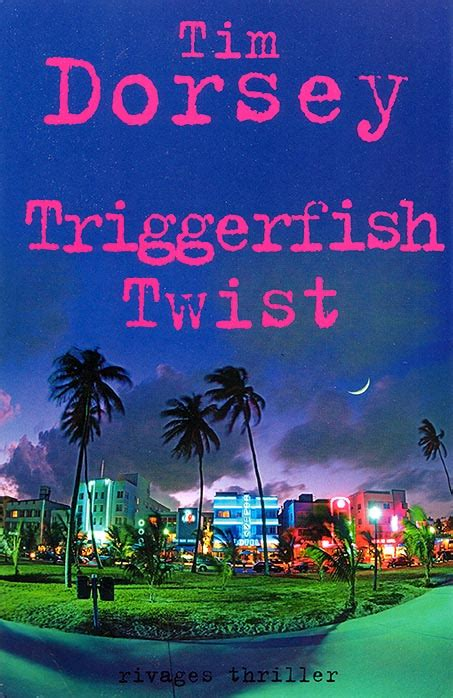 triggerfish twist tim dorsey