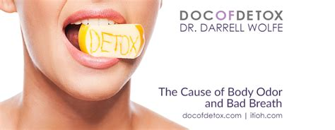 Odor Detox From by The Cause Of Odor And Bad Breath Doc Of Detox