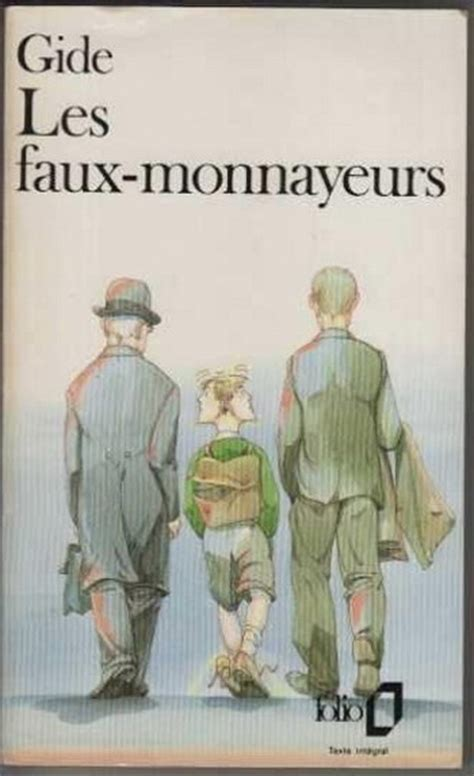 libro faux monnayeurs les folio plus les faux monnayeurs livraddict