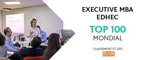 Ft Top 100 Mba by L 226 Edhec Entre Dans Le Top 100 Des Executive Mba Mondiaux