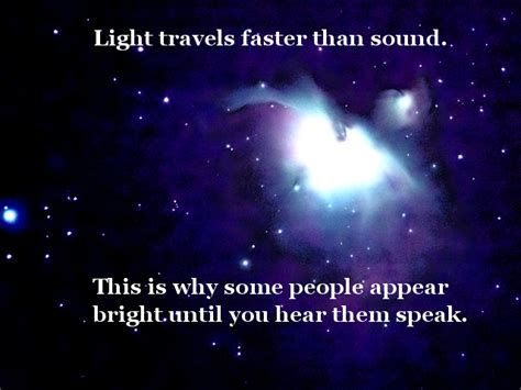 Which Is Faster Sound Or Light by Light Travels Faster Than Sound This Is By Alan Dundes