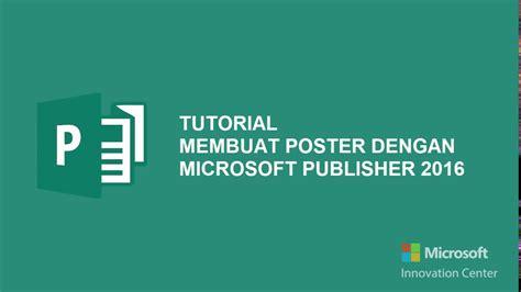 Membuat Poster Dengan Microsoft Publisher   tutorial membuat poster dengan microsoft publisher