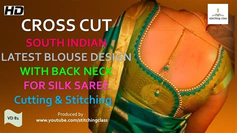 Cutting Of Saree Blouse Stitching south indian cross cut silk saree blouse cutting and stitching
