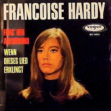 francoise hardy frag den abendwind hardy frag den abendwind
