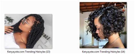 Different Hair Styles In Kenya by Photos Of Best And Trending Hairstyles In Kenya 2017