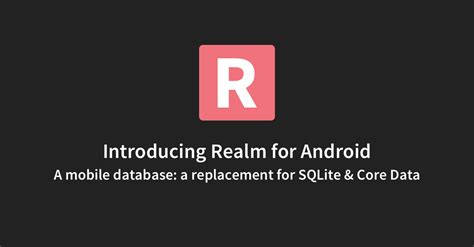 Android Realm by Realm For Android