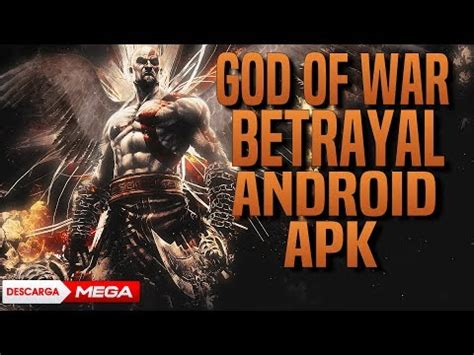 descargar god of war betrayal android apk n m tutoriales 2 0 android center - God Of War Betrayal Apk
