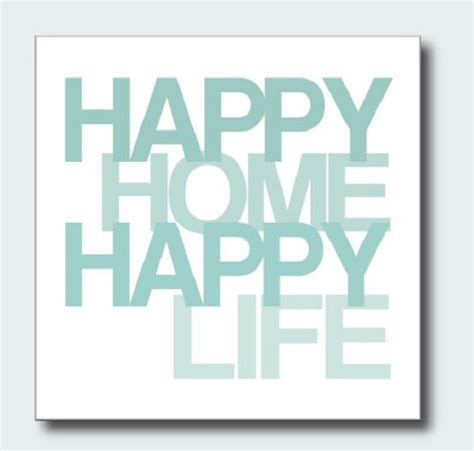 happy in your home happy home quotes quotesgram