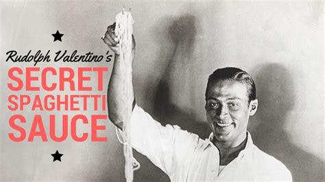 valentino of a legend books rudolph valentino s quot secret quot spaghetti sauce