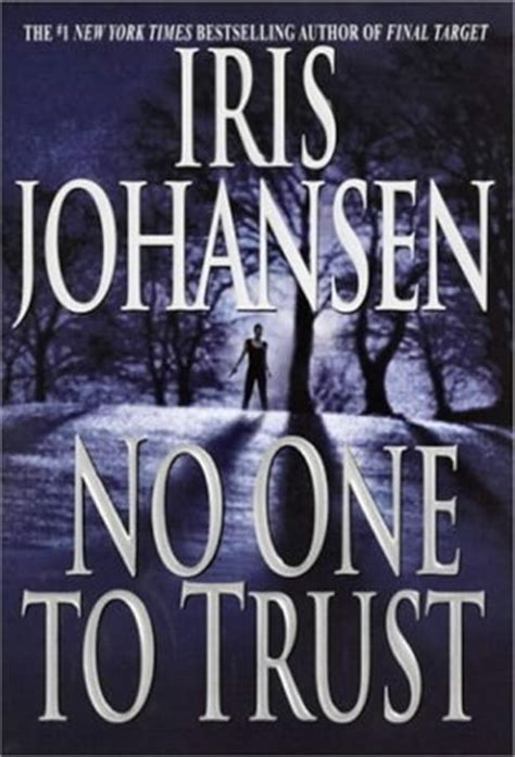 no one to trust a carmichael mystery books no one to trust by iris johansen reviews discussion