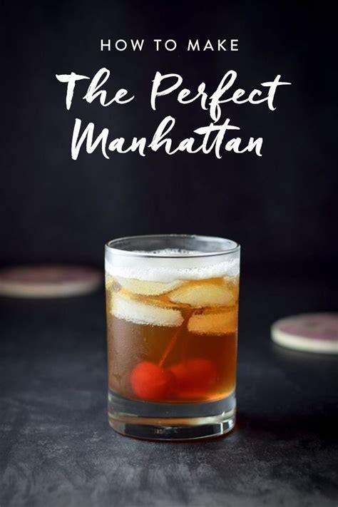 how to make a manhattan drink best 25 manhattan cocktail ideas on pinterest whiskey