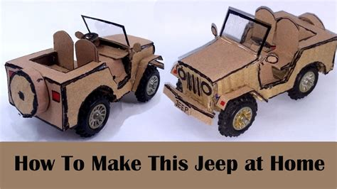 How To Build A Jeep How To Make A Jeep With Cardboard My Crafts And Diy Projects