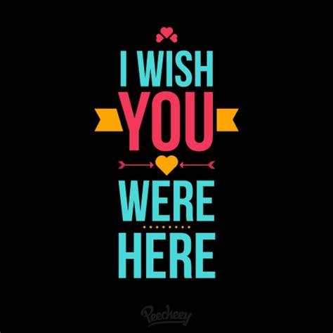 wish you were here by i wish you were here peecheey