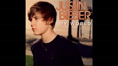 justin bieber my world songs youtube justin bieber 171 favorite girl 187 my world w lyrics