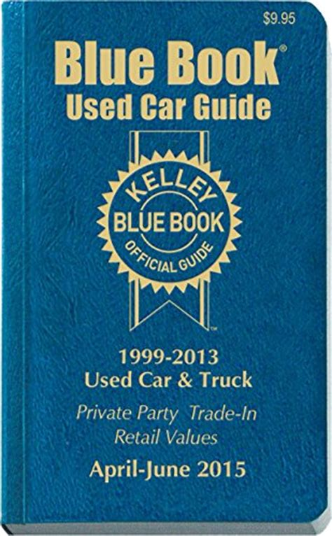 kelley blue book used cars value trade 2006 toyota yaris parking system kelley blue book used car guide april june 2015 kelley blue book used car guide consumer