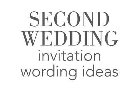 wedding invitation wording for second marriage second wedding invitation wording invitations by