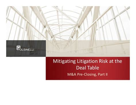 Deal Table by Mitigating Litigation Risk At The Deal Table M A Part Ii