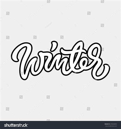 Handmade Lettering - white winter handmade lettering graffiti style stock