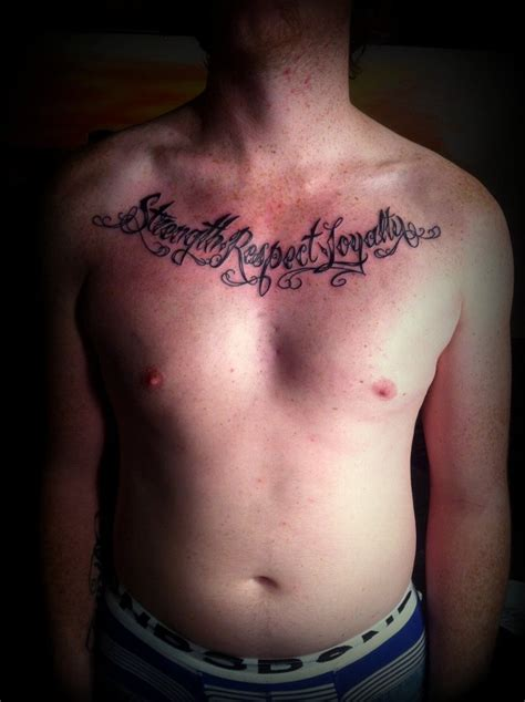 loyalty tattoos for men strength respect loyalty chest for