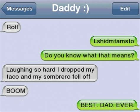 Best Memes To Text - funny text best dad ever