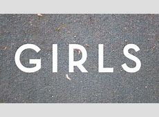Customized typography for the logo/identity/opening title ... Girls Hbo Title Card