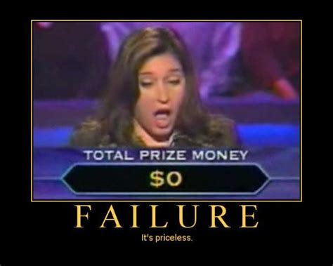 Failure Meme - demotivational posters bandew444s