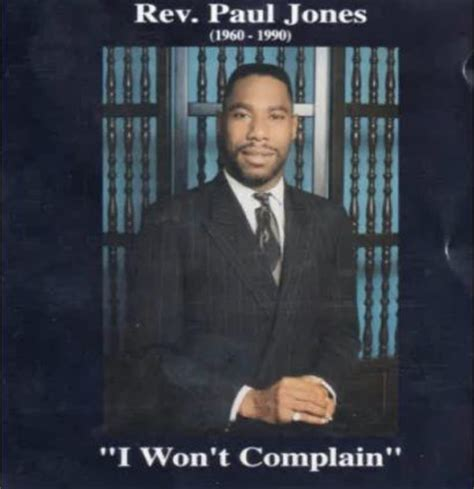 rev. paul jones, such a powerful voice within the gospel