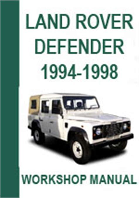 car repair manuals online pdf 1994 land rover defender electronic throttle control land rover defender 300tdi 1994 98 workshop manual
