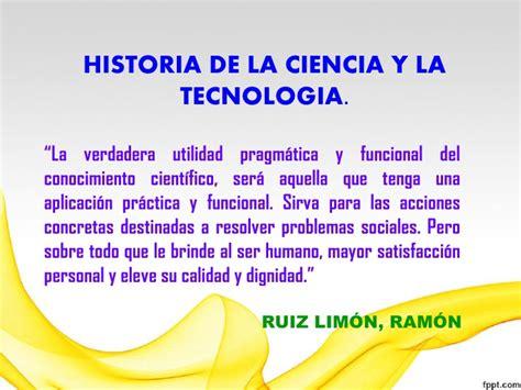 la ciencia y la historia de la ciencia y tecnologia