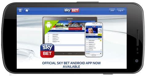 sky app android the sky bet android app with a free bet on mobile tablets