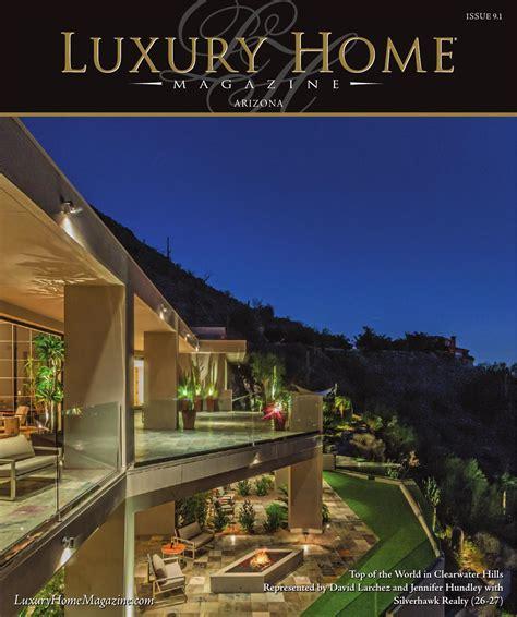 luxury home magazine arizona issue 9 1 by luxury home