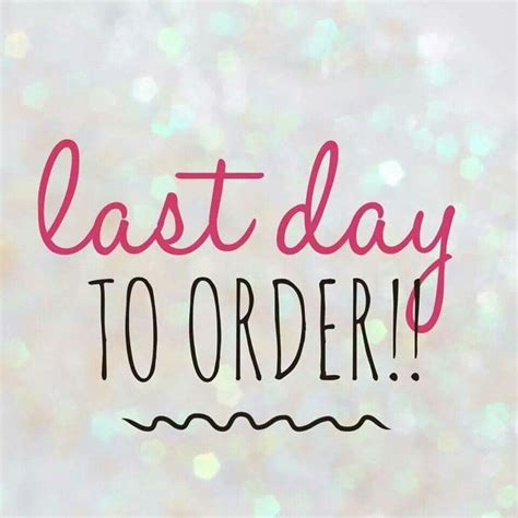s day last last day to order in the jamberry jamberry
